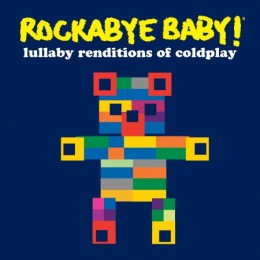 ROCKABYE BABY COLDPLAY CD