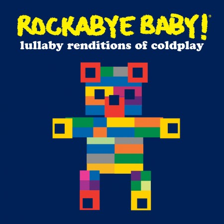 Rockabye Baby- Lullaby Renditions Of Coldplay