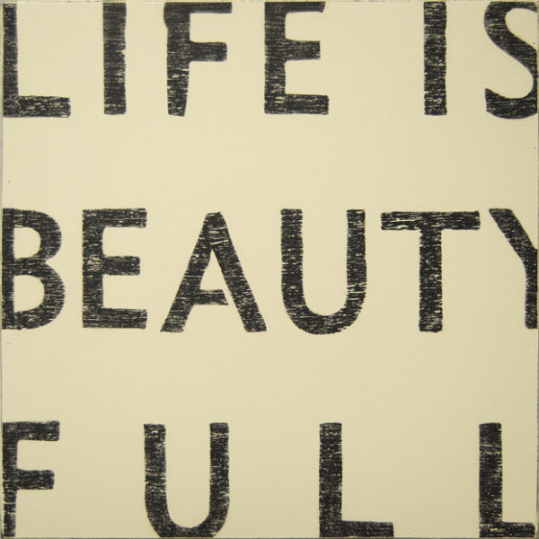 Sugarboo Antique Sign- Life Is Beauty Full