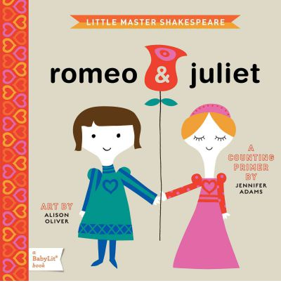 Little Master Shakespeare: Romeo & Juliet