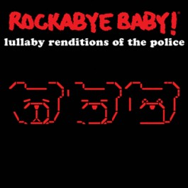 Rockabye Baby CD- The Police
