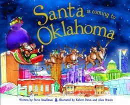Santa Is Coming To Oklahoma By Robert Dunn