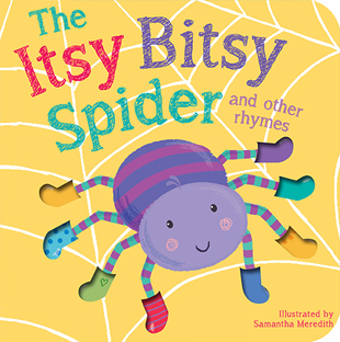 Itsy Bitsy Spider And Other Rhymes Board Book