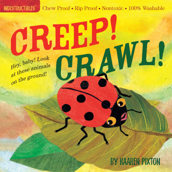 Indestructibles: Creep! Crawl! Book