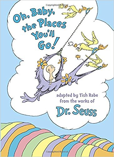 Oh Baby, The Places You'll Go! Book